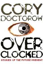 When Sysadmins Ruled the Earth by Cory Doctorow
