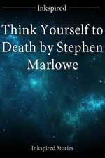 Think Yourself to Death by Stephen Marlowe