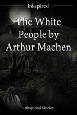The White People by Arthur Machen