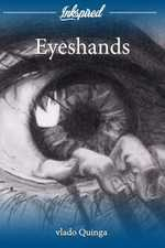 Eyeshands