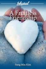 A Fruitless Friendship