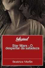 Star Wars - O despertar da safadeza