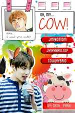 Oh, my cow!