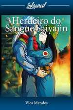 Herdeiro do Sangue Saiyajin