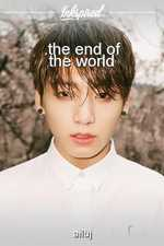 .the end of the world