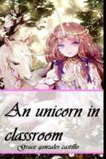 An unicorn in classroom