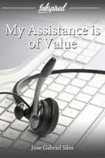My Assistance is of Value