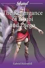 The Revengance of Kyubi and Diego