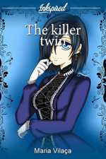 The killer twin