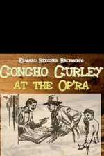 Concho Curly at the Op'ra. By Edward Beecher Bronson