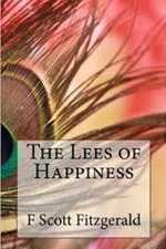 The Lees Of Happiness By Scott Fitzgerald