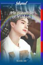 .the paradise of YukHei