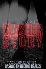 A Slasher Story: Chapter One