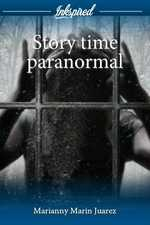 Story time paranormal