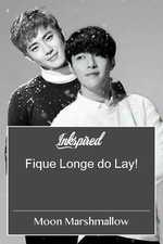 Fique Longe do Lay!