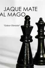 Relatos de Olmford: Jaque mate al mago