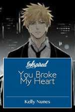 You Broken My Heart