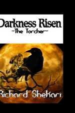 Darkness Risen. The Torcher
