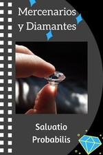 Mercenarios y Diamantes