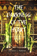 THE DARKNESS OF THE HEART