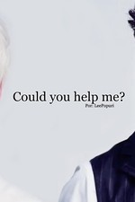 Could You Help Me?