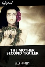THE MOTHER SECOND TRAILER
