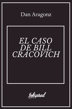 EL CASO DE BILL CRACOVICH
