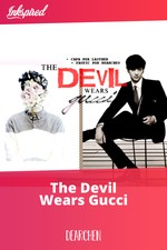 The Devil Wears Gucci