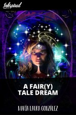A FAIR(Y) TALE DREAM
