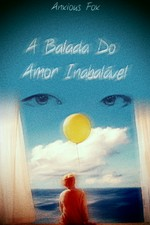 A balada do amor inabalável