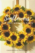 Sunflowers - Fanfic 1