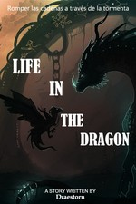 LIFE IN THE DRAGÓN