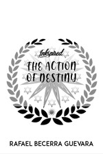 THE ACTION OF DESTINY