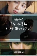 This will be our little secret