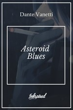 Asteroid Blues