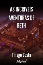 As incríveis aventuras de Beth