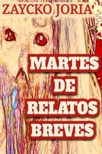 Martes de relatos breves