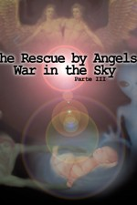 S05#02 - THE RESCUE BY ANGELS – WAR IN THE SKY PARTE III