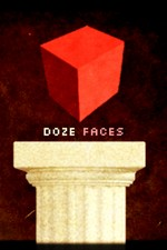 DOZE FACES