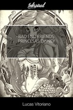 Bad end Friends: princesas disney