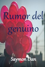 Rumor del genuino [Universo SAY] [cuento]