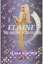 Elaine; Una cenicienta, no tan cenicienta