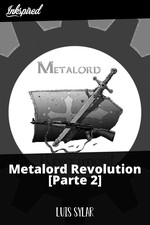 Metalord Revolution [Parte 2]