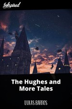 The Hughes and More Tales