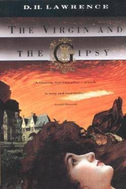 The Virgin and the Gipsy by David Herbert Lawrence