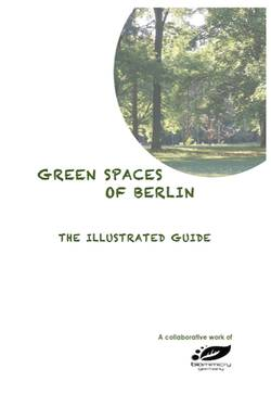 Green Spaces of Berlin: The Illustrated Guide