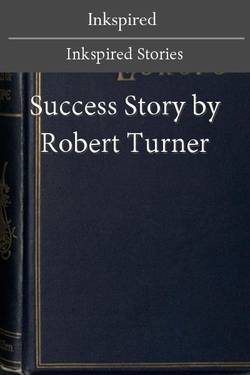 Success Story by Robert Turner
