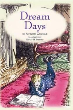 Dream Days by Kenneth Grahame