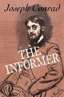 The Informer by Joseph Conrad