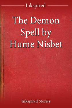 The Demon Spell by Hume Nisbet